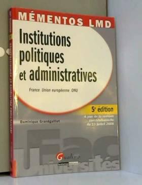 Dominique Grandguillot - Institutions politiques et administratives : France-Union Européenne-ONU