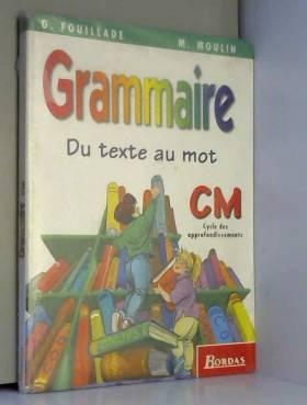 Grammaire, CM. Manuel de...