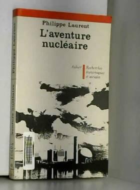 L'aventure nucléaire