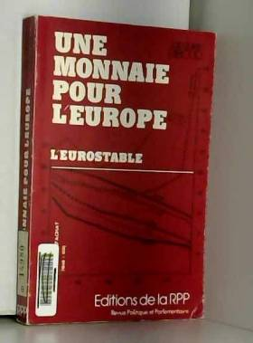 Une Monnaie pour l'Europe,...