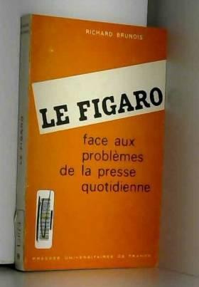 Le figaro. face aux...