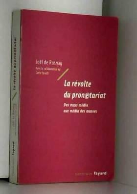 La révolte du pronetariat -...