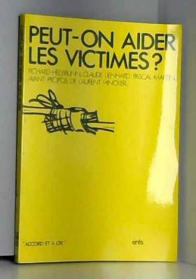 Peut-on aider les victimes?