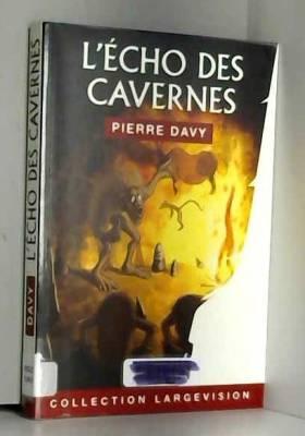 L'écho des cavernes