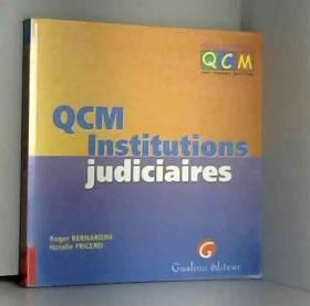 QCM, institutions judiciaires