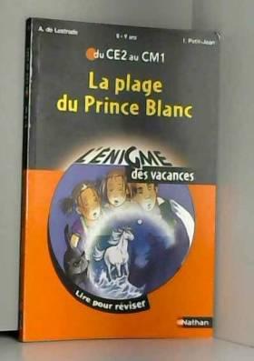 AGNES DE LESTRADE - ENIGME VAC CE2 AU CM1 LA PLAGE
