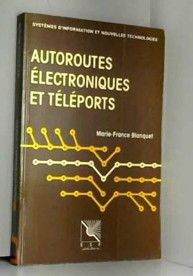 Autoroutes électroniques et...
