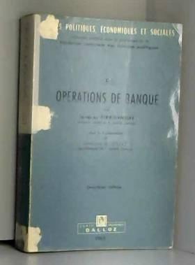 LES OPERATIONS DE BANQUE....