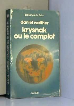Krysnak ou le complot