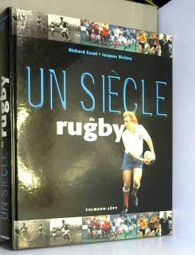 Un siècle de rugby 2000