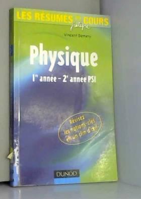 Vincent Demery - Les résumés du cours de physique 1re - 2e année PSI