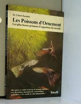 BAENSCH ULRICH - LES POISSONS D'ORNEMENT