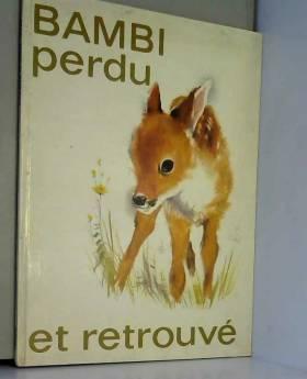 Jeannie Henno - Bambi perdu et retrouvé