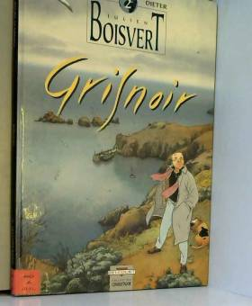 Julien Boisvert, Tome 2 :...