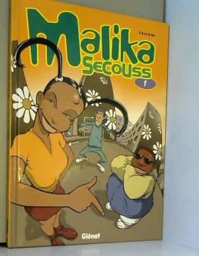 Malika Secouss, tome 1 :...