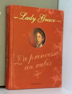 Lady Grace, Tome 5 : La...