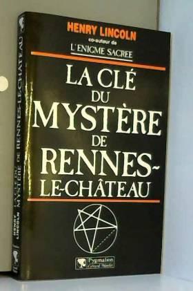 La clé du mystère de...