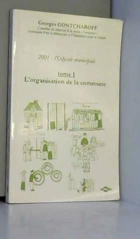 2001, l'odyssée municipale...