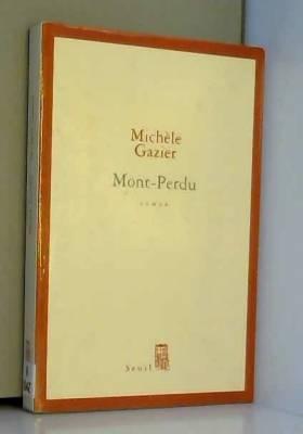 Michèle Gazier - Mont-Perdu