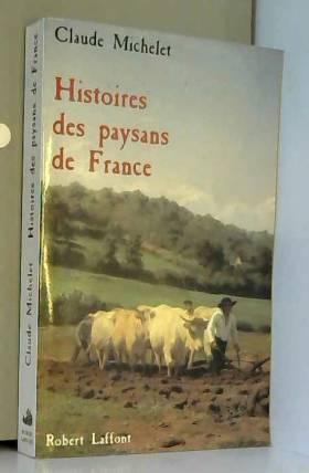 Histoires des paysans de...