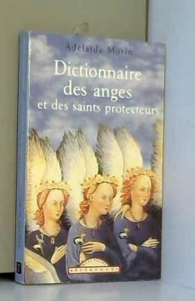Dictionnaire des anges et...