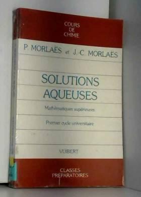 Solutions aqueuses, classe...