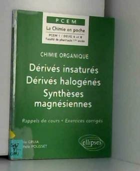 Chimie organique, tome 3 :...