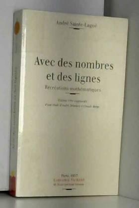 Sainte Lague - Avec des nombres et des lignes. Récréations mathématiques