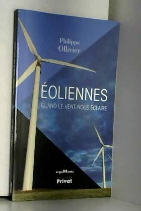 Eoliennes : Quand le vent...
