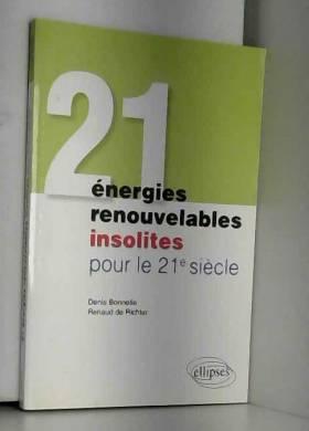 21 énergies renouvelables...