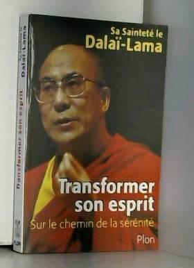 Transformer son esprit