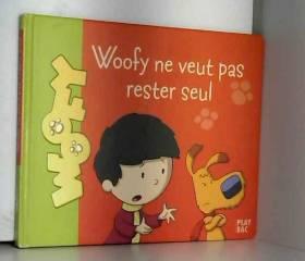 Antoine et Woofy, Tome 4 :...