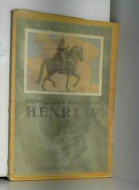 Revue - Encyclopédie par l'image. henri IV
