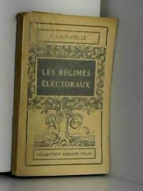 G. Lachapelle - Les Régimes Électoraux