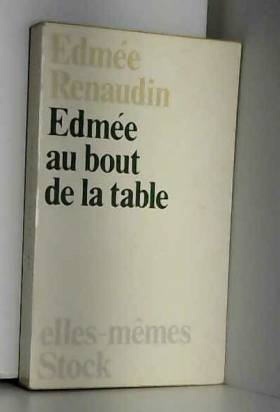 Edmee au bout de la table