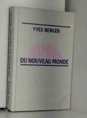 Berger Yves - Les matins du Nouveau Monde
