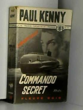 KENNY (Paul) - COMMANDO SECRET
