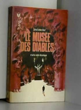 DEIVE CARLOS ESTEBAN - Le musee des diables et autres contes demoniaques - museo de diablos