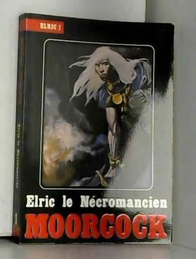 Elric le Nécromancien (Elric)