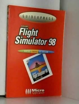Flight Simulator 98 :...