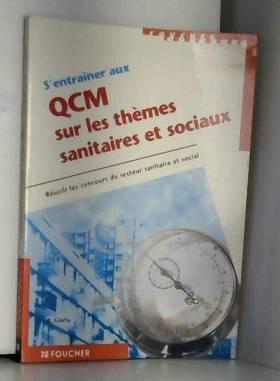 R. Gioria - S'entraîner aux QCM sur les thèmes sanitaires et sociaux