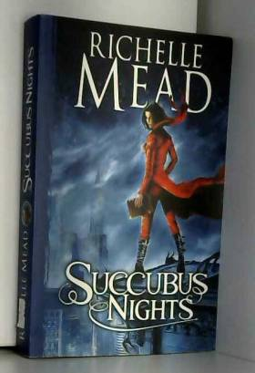 MEAD RICHELLE - Succubus Nights