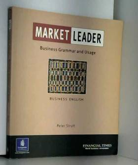 Peter Strutt - Market Leader:Business English with The FT Business Grammar & Usage Book