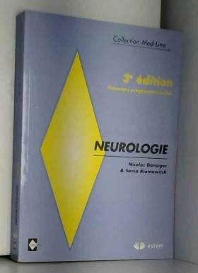 Nicolas Danziger et Sonia Alamowitch - Neurologie