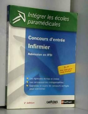 Annie Godrie, Marie-Anne Guyot, Eliane Jeanne... - Concours d'entrée Infirmier : Admission en IFSI (ancienne édition)
