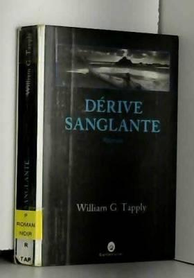 William-G Tapply - Dérive sanglante