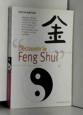 Découvrir le Feng Shui