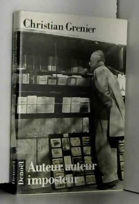 Christian Grenier - Auteur auteur imposteur