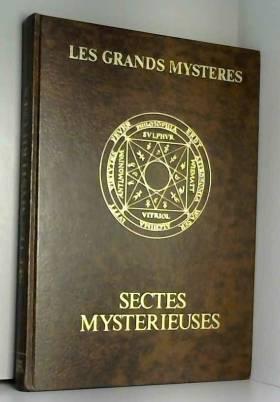 Sectes mystérieuses (Les...