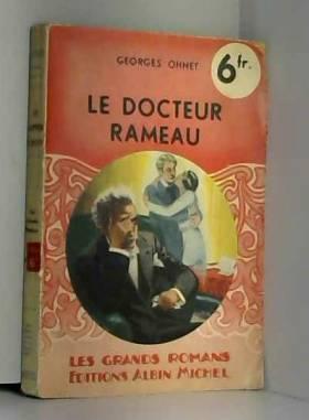 OHNET (Georges) - Le docteur Rameau.